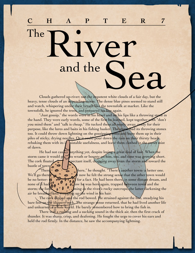 Chapter 7- The River & the Sea